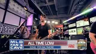 All Time Low - For Baltimore Live on MLB Fan Cave