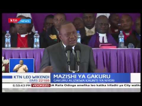 Rais Uhuru Kenyatta na naibu wake watoa wito wa kudumisha amani katika mazishi ya mwenda zake Gakuru