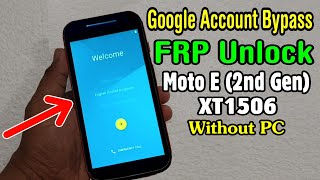 moto x 2nd generation frp bypass without pc - Thủ thuật máy