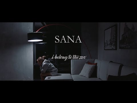 I Belong To The Zoo - Sana (Official Music Video)