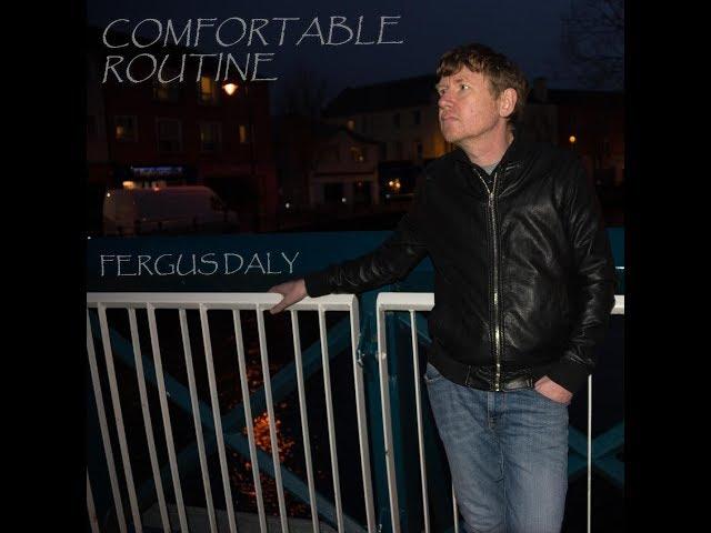 Comfortable Routine - Fergus Daly