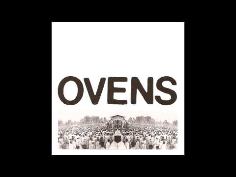 Ovens - Triple LP (full)