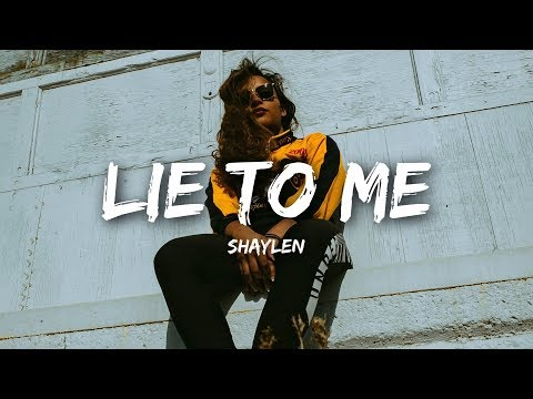 Shaylen - Lie To Me (Lyrics)