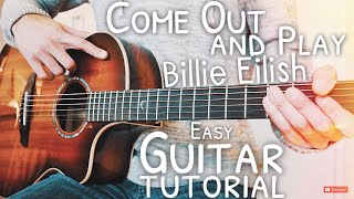 Come Out And Play Billie Eilish Guitar Tutorial  Come Out And Play Guitar  Guitar Lesson #607