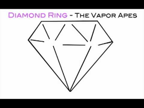 Diamond Ring - The Vapor Apes