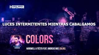 Hardwell & Tiesto feat. Andreas Moe - Colors (Subtitulado Español)