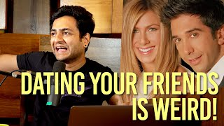 Kenny Sebastian - Why dating your friends is a bad idea