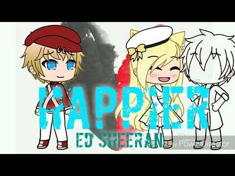 Happier~Ed Sheeran[Gacha Life]