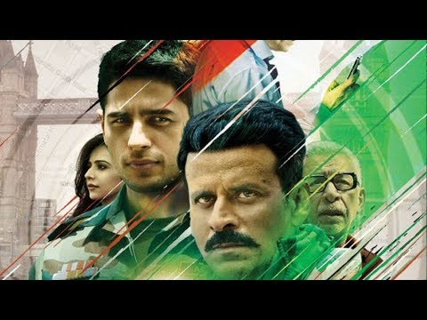 Sidharth Malhotra Latest Hindi Full Movie | Manoj Bajpayee, Rakul Preet Singh