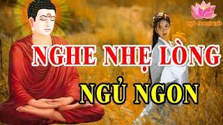 Mỗi Tối Nghe Lời Phật Dạy NHẸ LÒNG Tiêu Tan Mọi Phiền Muộn Khổ Đau Trong Cuộc Sống #Rất Hay
