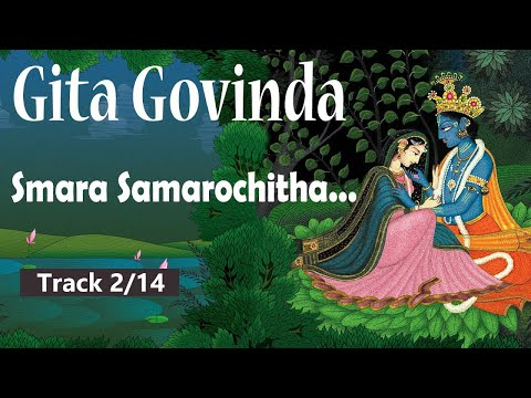 Smara Sama Rochitha... Gita Govinda, a rhyme of eternal love and supreme devotion | Track 2/8