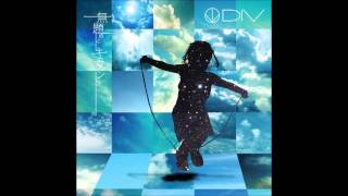 DIV - LOVE IS DEAD (English, Romaji, Kanji)
