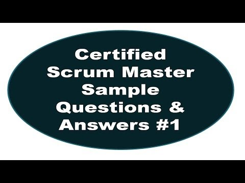 Certified Scrum Master Sample Questions And Answers #1 - YouTube