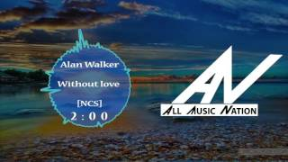Alan Walker - Without love (NEW SONG 2017)