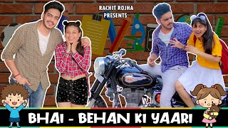 BHAI - BEHAN KI YAARI || Rachit Rojha