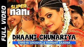 Dhaani Chunariya Full Video | Super Nani | Rekha, Sharman Joshi And Shweta Kumar