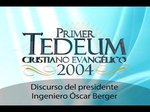 Discurso presidencial por el Ing. Óscar Berger en Primer Tedeum