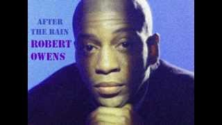 Robert Owens - After The Rain