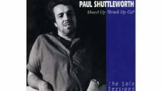 Paul Shuttleworth - Mixed Up Shook Up Girl (1977)