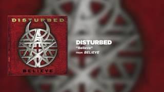Disturbed - Believe [Official Audio]