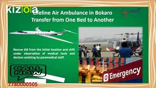 Lifeline Air Ambulance in Bokaro Overcome Emergency Transport Concern