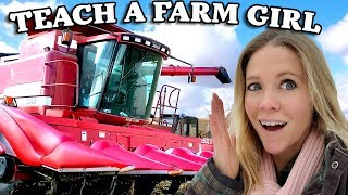 You Break the Combine Axle, You FIX the Combine Axle! - Teach A Farm Girl Eps. 4