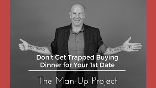 Don't Get Trapped Buying Dinner for Your 1st Date