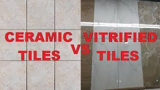 Difference Between Ceramic Tiles & Vitrified Tiles
