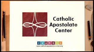 Catholic Apostolate Center Introduction Video