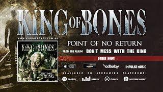 KING OF BONES - Point Of No Return