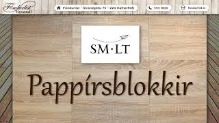 SM LT Pappírsblokkir – 3 sýnidæmi