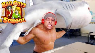 [HILARIOUS!] I BROUGHT AN ENTIRE SHARK TO SCHOOL! [BAD GUYS AT SCHOOL] [#02]