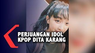 Dita Karang Ceritakan Perjuangannya Menjadi Idol KPOP: Bangun Jam 3 Pagi untuk ke Salon