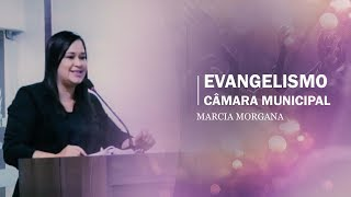 EVANGELISMO NA CÂMARA MUNICIPAL DE MOSSORÓ