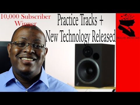 Practice Tracks RELEASED + NEW Technology + 10,000 Subscriber WINNER