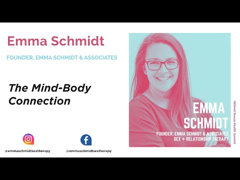 Emma Schmidt – The Mind-Body Connection