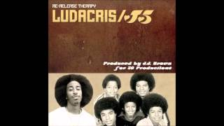 Ludacris and Jackson 5 - Money Maker / Pride And Joy