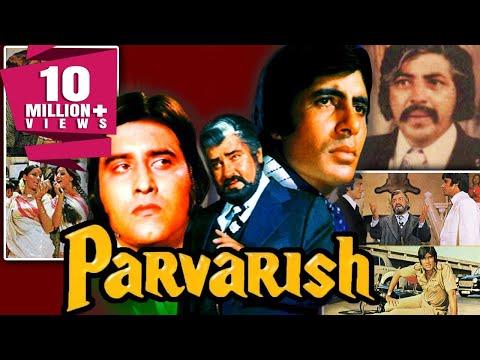 Parvarish (1977) Full Hindi Movie   Amitabh Bachchan, Vinod Khanna, Neetu Singh, Shabana Azmi