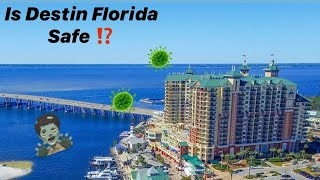 Is Destin Florida Safe During COVID-19  Pandemic?