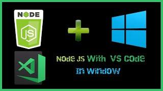How to run Node js with VS Code | Install Node js | npm | VS Code | Setup Node js