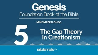 The Gap Theory in Creationism