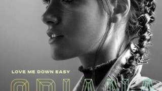 Love Me Down Easy - Oriana Sabatini