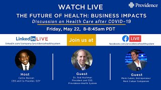 Future of Health: Business Impacts
