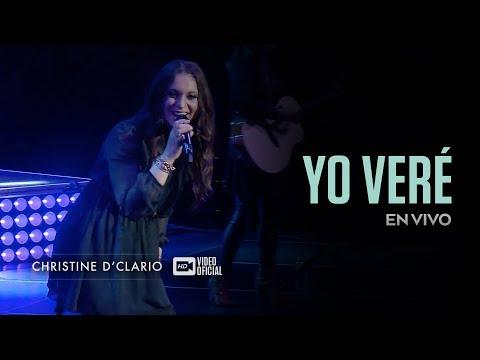 Christine D'Clario | Yo Vere | En Vivo