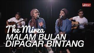 Gambar cover The Mirza -  Malam Bulan Di Pagar Bintang