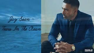 Jay Sean - Tears In The Ocean