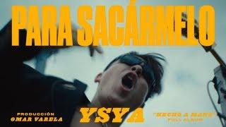 11 - YSY A - PARA SACÁRMELO (PROD. OMAR VARELA)