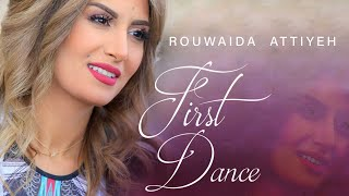 Rouwaida Attieh - First Dance [Official Music Video] (2015) / رويده عطية - الرقصة الاولى