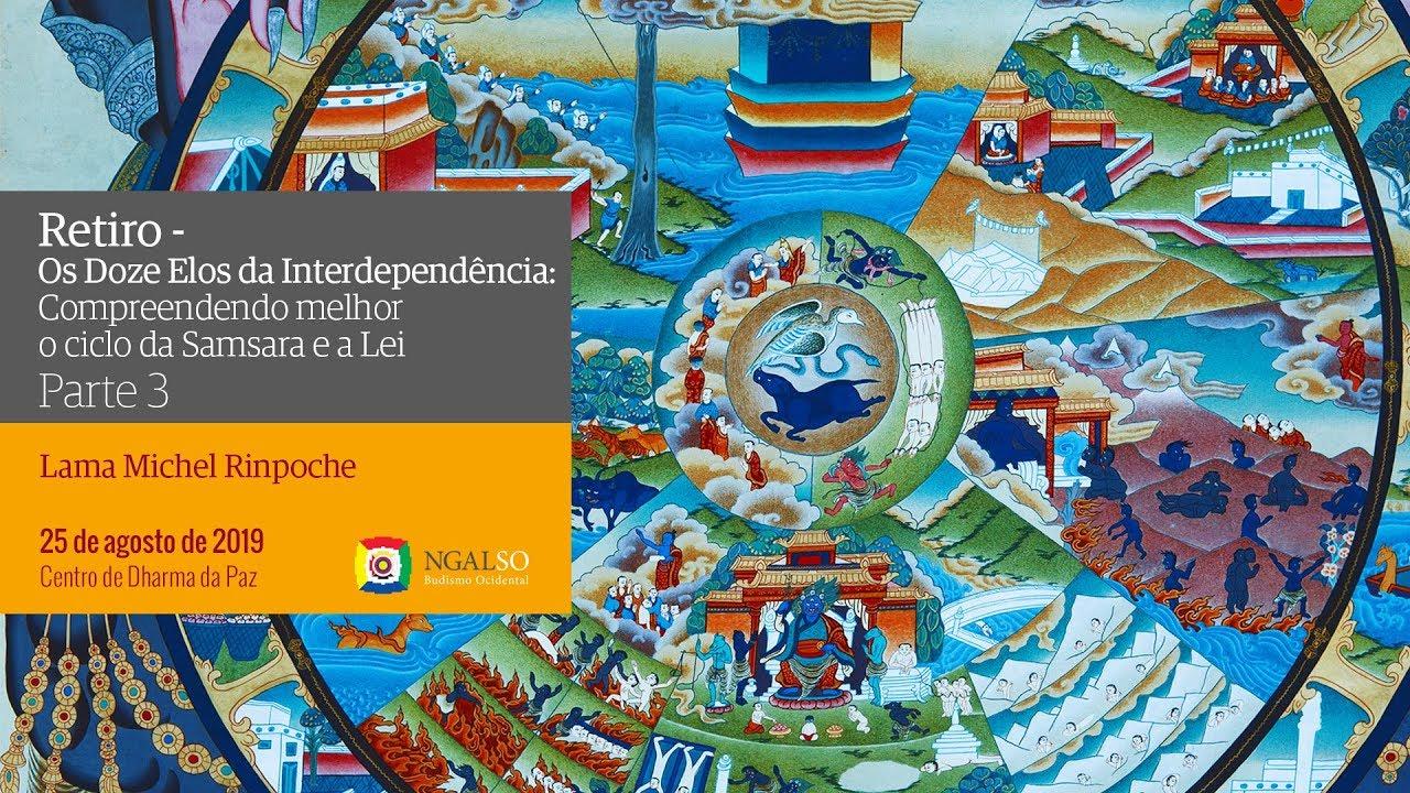 Os 12 elos da interdependência, parte 3