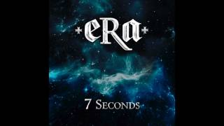 Era - 7 Seconds